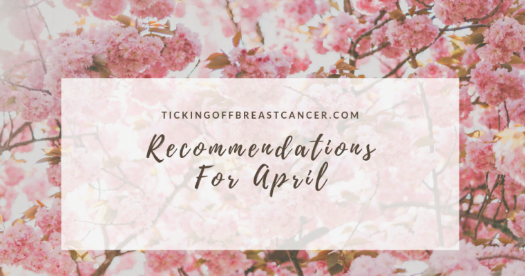 Recommendations for April