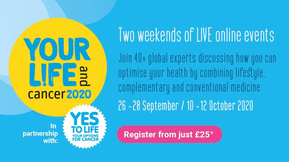 Your Life and Cancer 2020 Online Event