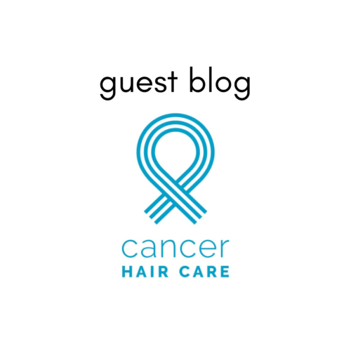 Guest blog on hair loss: Cancer Hair Care