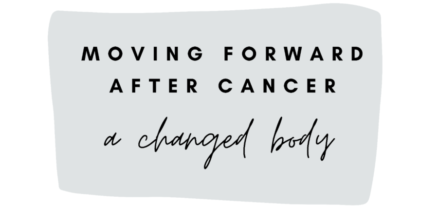 Moving Forward: 9. Dealing With a Changed body