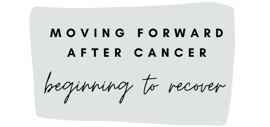 Moving Forward: 3. Beginning to Recover and Recuperation