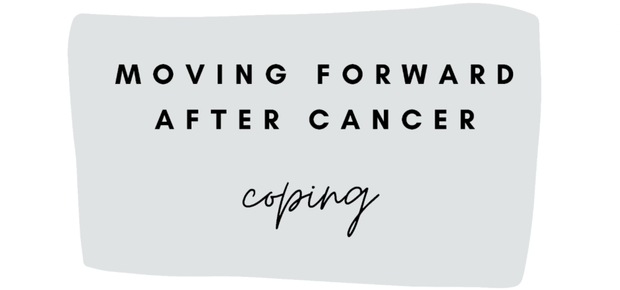 Moving Forward: 8. Coping after Cancer