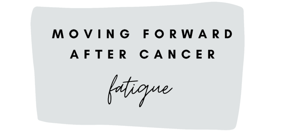 Moving Forward: 10. Dealing with Fatigue